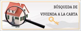 BUSQUEDA DE VIVIENDA A LA CARTA